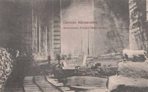 Aknaszlatina:Ferencz bánya belseje.1910