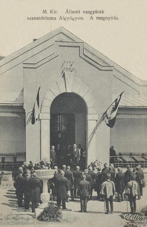 Algyógy:vasgyárak szanatóriuma,megnyitási-átadási ünnepség.1912
