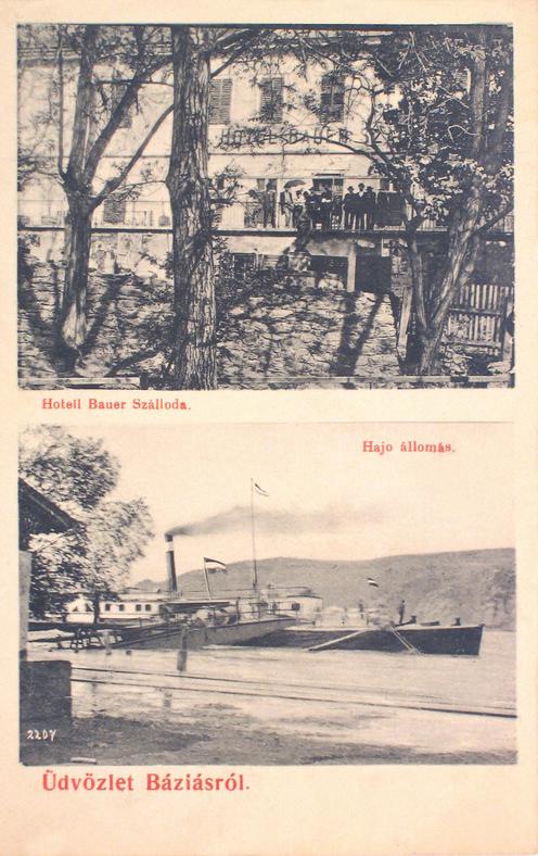 Báziás:Bauer szálloda és hajóállomás.1909