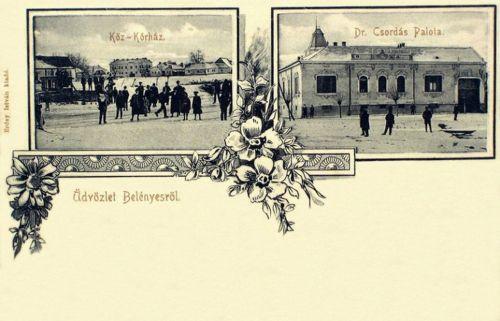 Belényes:Közkorház és Dr.Csordás palota.1906