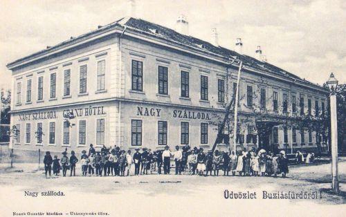 Buziásfürdő:Grant Hotel Nagy Szálloda.1904