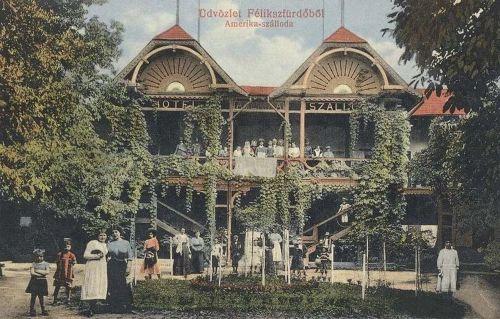 Félixfürdő:Amerika szálloda.1913