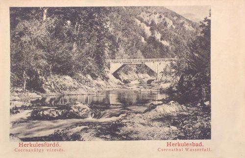 Herkulesfürdő:Cserna völgyi vizesés a hiddal.1902