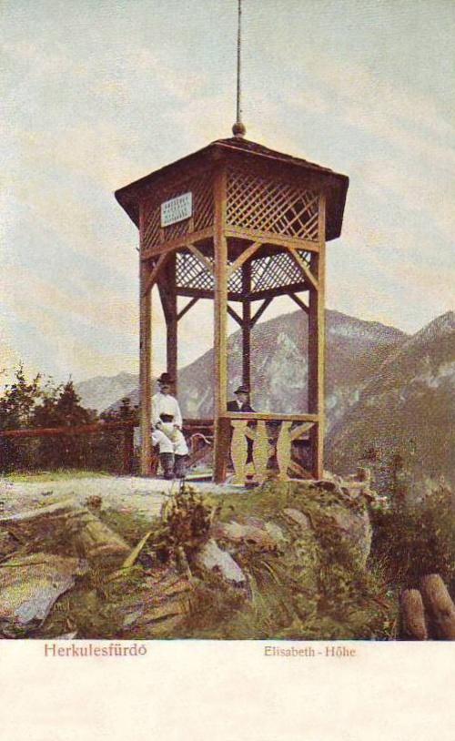 Herkulesfürdő:Erzsébet kilátó.1904