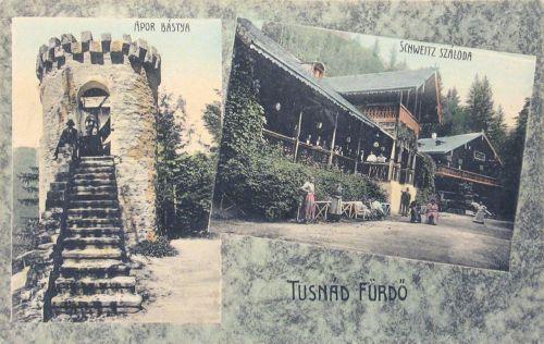 Tusnád fürdő:Schweitz szálloda és Apor bástya.1907