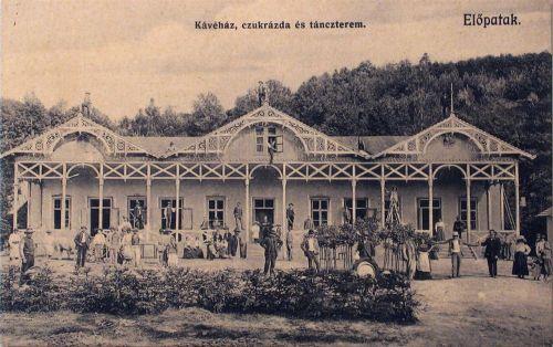Előpatak:kávéház,cukrászda és táncterem.1912