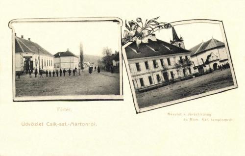 Csikszentmárton:Jakob Gyula üzlete,Járásbiróság és katolikus templom,1906.